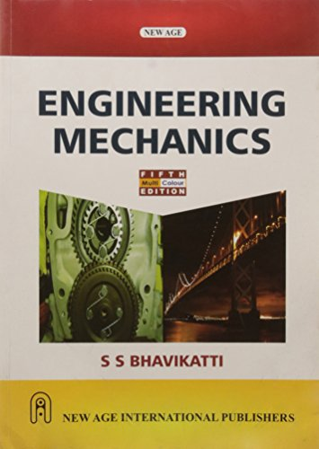 Engineering Mechanics: Bhavikatti, S.S.