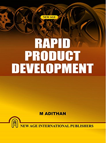 Rapid Product Development, First Edition: Adithan, M.