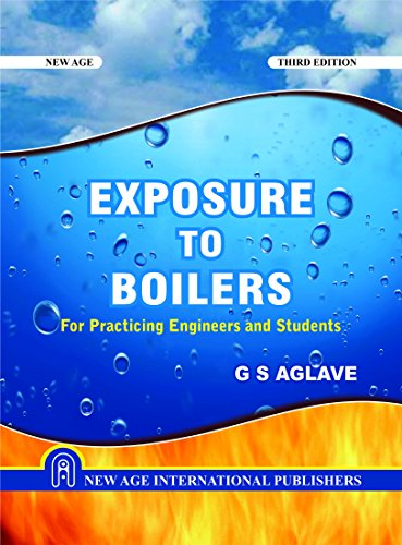 9788122438796: Exposure to Boilers: For Practicing Engineers and Students