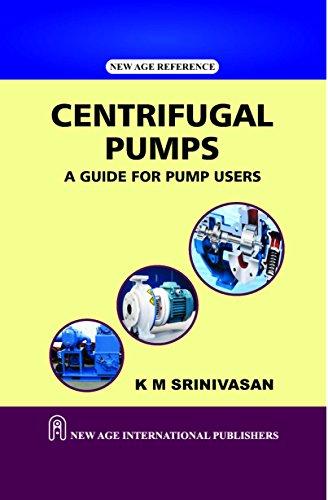 Centrifugal Pumps: Srinivasan, K.M.