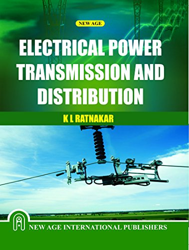 Electrical Power Transmission And Distribution, First Edition: Ratnakar, K.L.