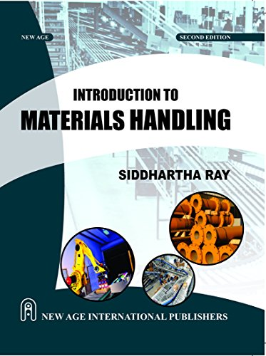 Introduction To Materials Handling, Second Edition: Ray, Siddhartha