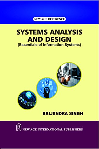 Systems Analysis And Design, First Edition: Singh, Brijendra