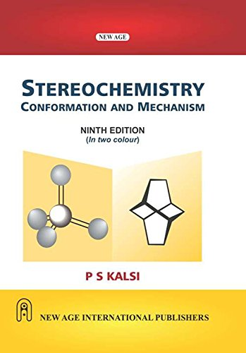 Stereochemistry conformation and mechanism by p. S. Kalsi free free.