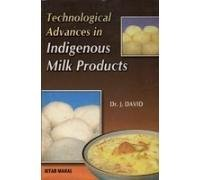 9788122504071: Technological Advances in Indigenous Milk Products