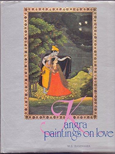 Kangra Paintings on Love: M.S. Randhawa