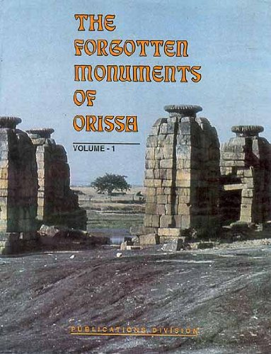 The Forgotten Monuments of Orissa 3 Volume Set