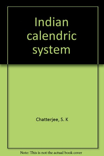 Indian calendric system: Chatterjee, S. K
