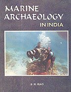 Marine Archaeology in India: S.R. Rao
