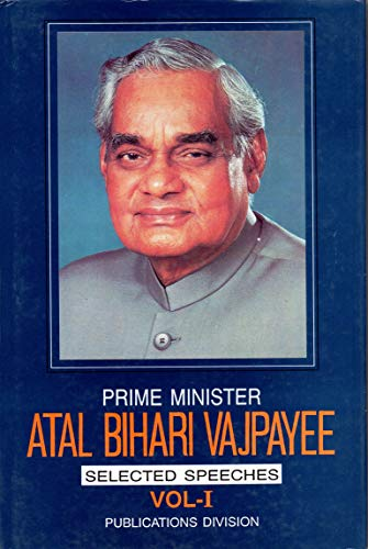 Prime Minister Atal Bihari Vajpayee, selected speeches (8123008341) by Atal Bihari Vajpayee