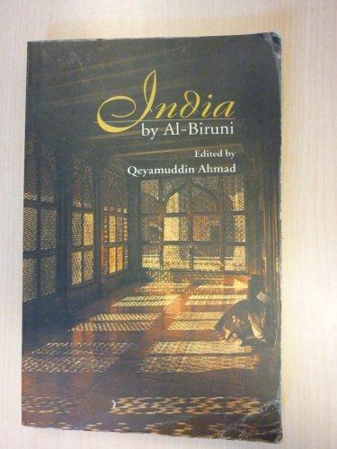 India by Al-Biruni: Abridged Edition of Dr.: Qeyamuddin Ahmad