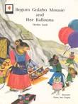 Begum Gulabo Mousie and Her Balloons: Qudsia Zaidi (Author) , Niren SEn Gupta (Illus.) & Laeeq ...