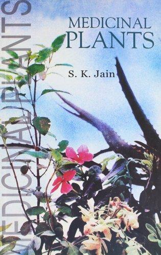 Medicinal Plants: S.K. Jain