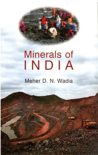 Minerals of India: Wadia Meher D.N.
