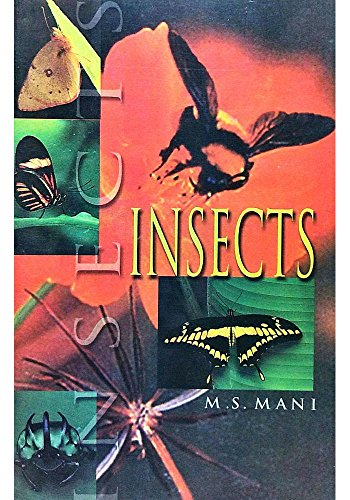 Insects: Mani, M. S.