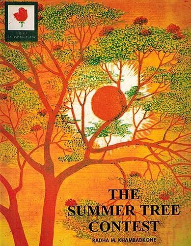 The Summer Tree Contest: Khambadkone Radha