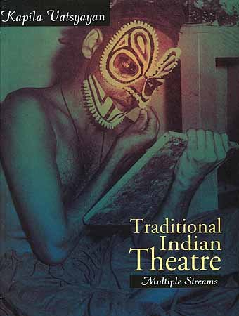 9788123744612: Traditional Indian Theatre - Multiple Streams