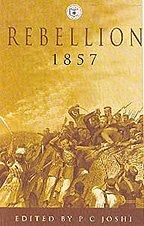 9788123749358: REBELLION 1857