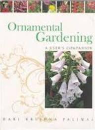 9788123757179: Ornamental Gardening: A User's Companion