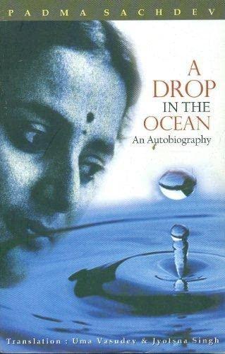 A Drop in the Ocean: An Autobiography: Padma Sachdev