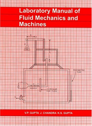 Laboratory Manual of Fluid Mechanics & Machines: Gupta , Chandra