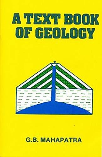 A Textbook Of Geology (Pb 2017): Mahapatra G.B.