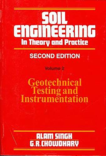 Soil Engineering : Theory & Practice -: Singh, Alam