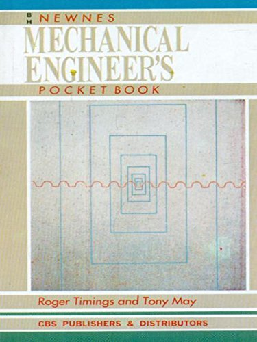 Newnes Mechanical Engineers Pocket Book: Roger Timings,Tony May