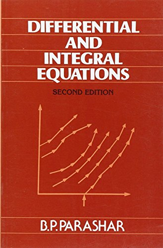 Differential and Integral Equations: Parashar B.P.