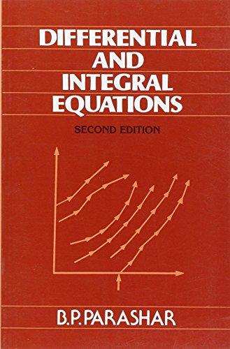 Differential And Integral Equations, 2E: Parashar