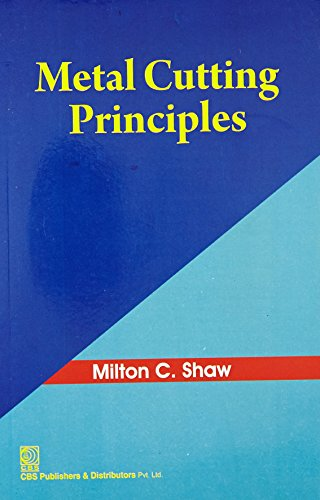 Metal Cutting Principles (Pb): Shaw M. C