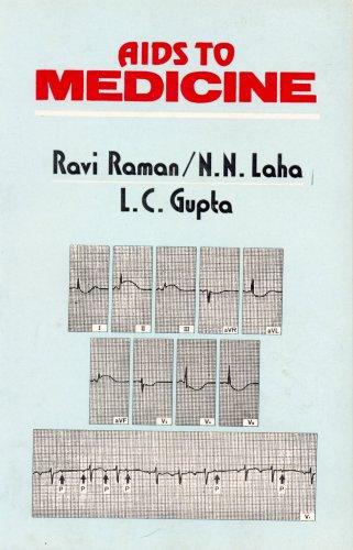 Aids to Medicine: L.C. Gupta,N.N. Laha,Ravi Raman
