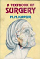 A Textbook of Surgery: M.M. Kapoor