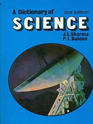 A Dictionary of Science: J.L. Sharma,P.L. Buldini