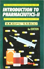 Introduction to Pharmaceutics - II: Gupta A.K. Bajaj