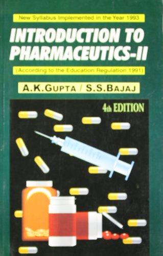 Introduction to Pharmaceutics (Fourth Edition): Ashok K. Gupta