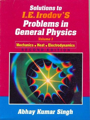 9788123903996: Solutions Irodov's Prob. Gen. Physics (In 2 Vols.) Vol. I, 2e: 0