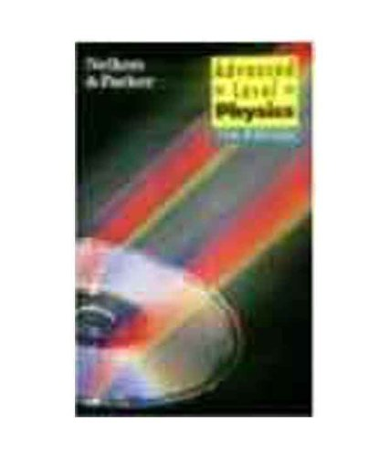 Advanced Level Physics (Seventh Edition): Michael Nelkon,Philip Parker