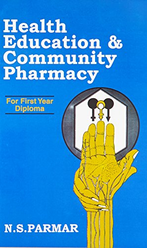 9788123904078: Health Education & Community Pharmacy: For First Year Diploma