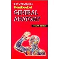 Chaurasia*s Handbook of General Anatomy: Chaurasia, B.D.