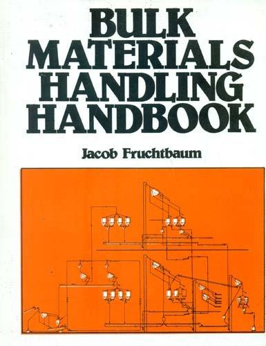 Bulk Materials Handling Handbook (Pb ): Fruchtbaum J.