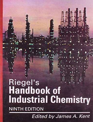 Riegel's Handbook Of Industrial Chemistry, 9E: Kent J.A.