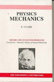 Physics Mechanics (Pb): Clark E.