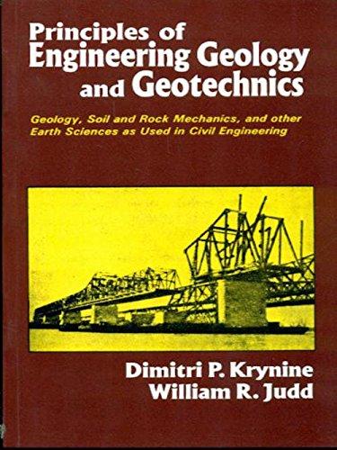 Principles of Engineering Geology and Geotechnics: Dimitri P. Krynine,William R. Judd