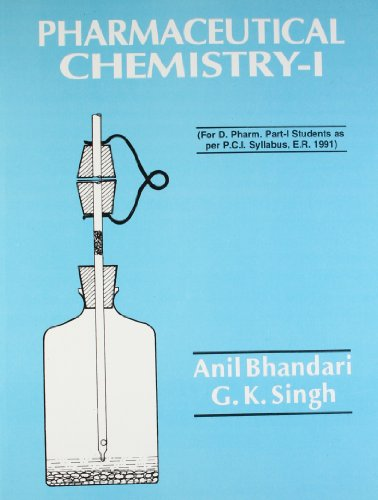Pharmaceutical Chemistry-I: Anil Bhandari,G.K. Singh