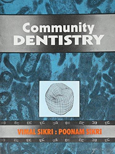Community Dentistry: Poonam Sikri,Vimal Sikri