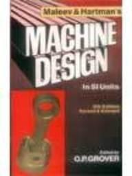 Maleev & Hartman'S Machine Design, 5E (Pb-2014): Grover O. P