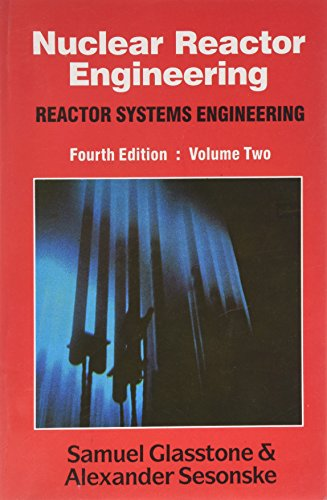 9788123906485: Nuclear Reactor Engineering: Reactor Systems Engineering: v. 2