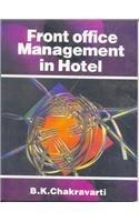 Front Office Management In Hotel: Chakravarti B. K