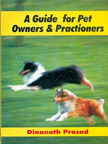 A Guide for Pet Owners and Practitioners: Dinanath Prasad